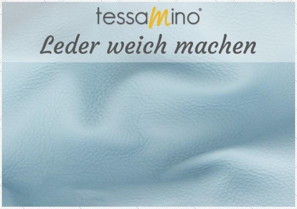 tessamino-blog-Leder-weich-machen